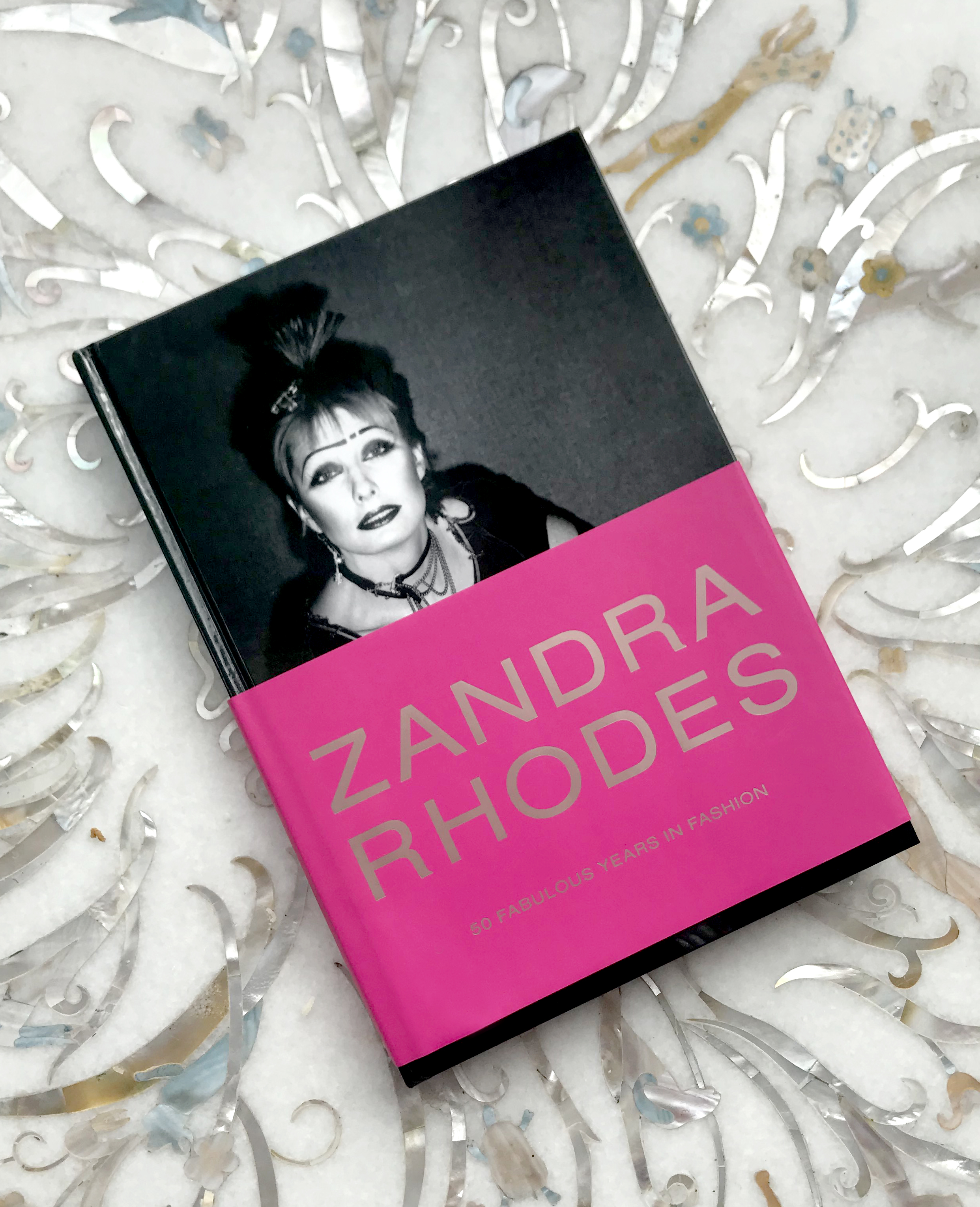 Zandra Rhodes: 50 Fabulous Years in Fashion by Dennis Nothdruft with Zandra Rhodes and Iris Apfel, Yale 2019